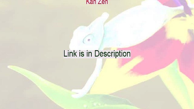 Kan Zen Free Review [Watch this]