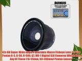 .42x HD Super Wide Angle Panoramic Macro Fisheye Lens For The Pentax K-3 K-50 K-500 Q7 MX-1