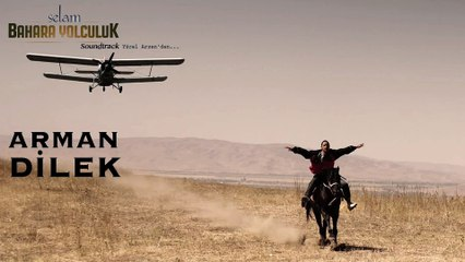 Yücel Arzen feat. Dilshat Kanheldieva - Arman (Dilek) (Selam Bahara Yolculuk _ Soundtrack)