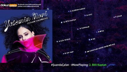 Yasemin Mori - Bitli Kaptan (Official Audio)