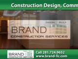 Commercial Remodeling Houston, TX | Brand Construction Services