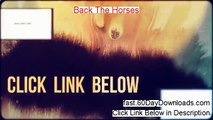 Back The Horses Download it 60 Day Risk Free - BEFORE YOU BUY...