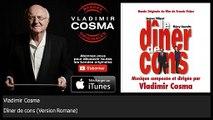 Vladimir Cosma - Dîner de cons - Version Romane - feat. Romane
