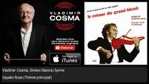 Vladimir Cosma, Simion Stanciu Syrinx - Sapato Rosa - Thème principal - feat. Gheorghe Zamfir