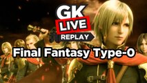 Final Fantasy Type-0 HD - GK Live