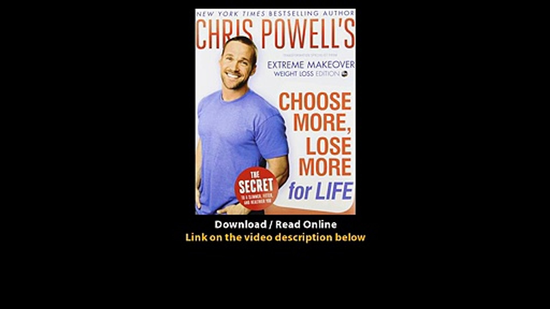 Download Chris Powells Choose More Lose More for Life By Chris Powell PDF.mp4