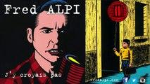 Fred Alpi - Fred Alpi - C'est pour ton bien