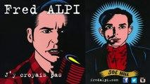Fred Alpi - Fred Alpi - Joe Hill's Last Will