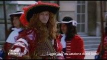 Secrets d'histoire - Louis XIV, les passions du Roi-Soleil - 3/10