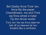 trick daddy ft. chamillionaire bet that (lyrics)