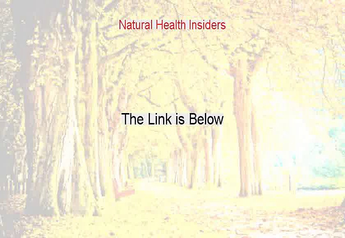 Natural Health Insiders Free Review (Watch my Review)