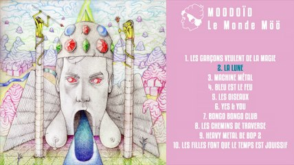 Moodoïd - La lune (Official Audio)