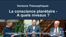 La conscience planétaire – A quels niveaux ?
