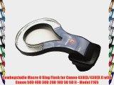 Cowboystudio Macro O Ring Flash for Canon 430EX/430EX II with Canon 50D 40D 30D 20D 10D 5D