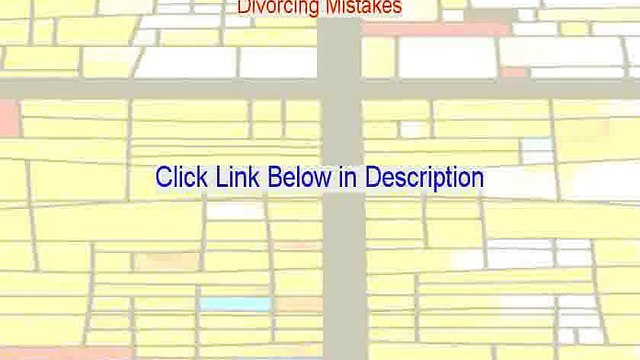 Divorcing Mistakes Reviewed (divorce mistakes to avoid 2015)