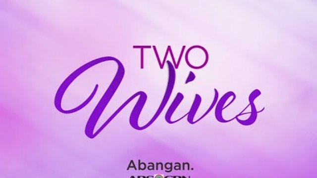 TWO WIVES: Soon on ABS-CBN!