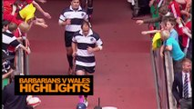 Barbarians v Wales | Highlights