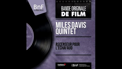 Miles Davis - Ascenseur pour l'échafaud - Lift to the Gallows (Full Album)