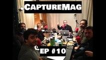 [REPLAY] CaptureMag Ep #10