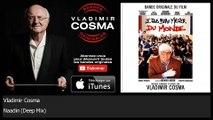 Vladimir Cosma - Naadin - Deep Mix - feat. London Symphony Orchestra