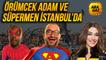 Ara Gaz Radyo Tiyatrosu: Örümcek Adam Ve Süpermen İstanbul'da