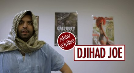 Djihad Joe - ABOU CHELOU #1