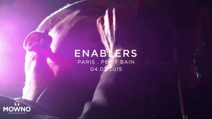 ENABLERS - Mind Your Head #14 - Live in Paris