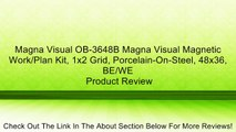 Magna Visual OB-3648B Magna Visual Magnetic Work/Plan Kit, 1x2 Grid, Porcelain-On-Steel, 48x36, BE/WE Review