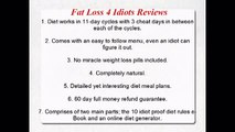 Fat Loss 4 Idiots Reviews fast weight loss diet #2