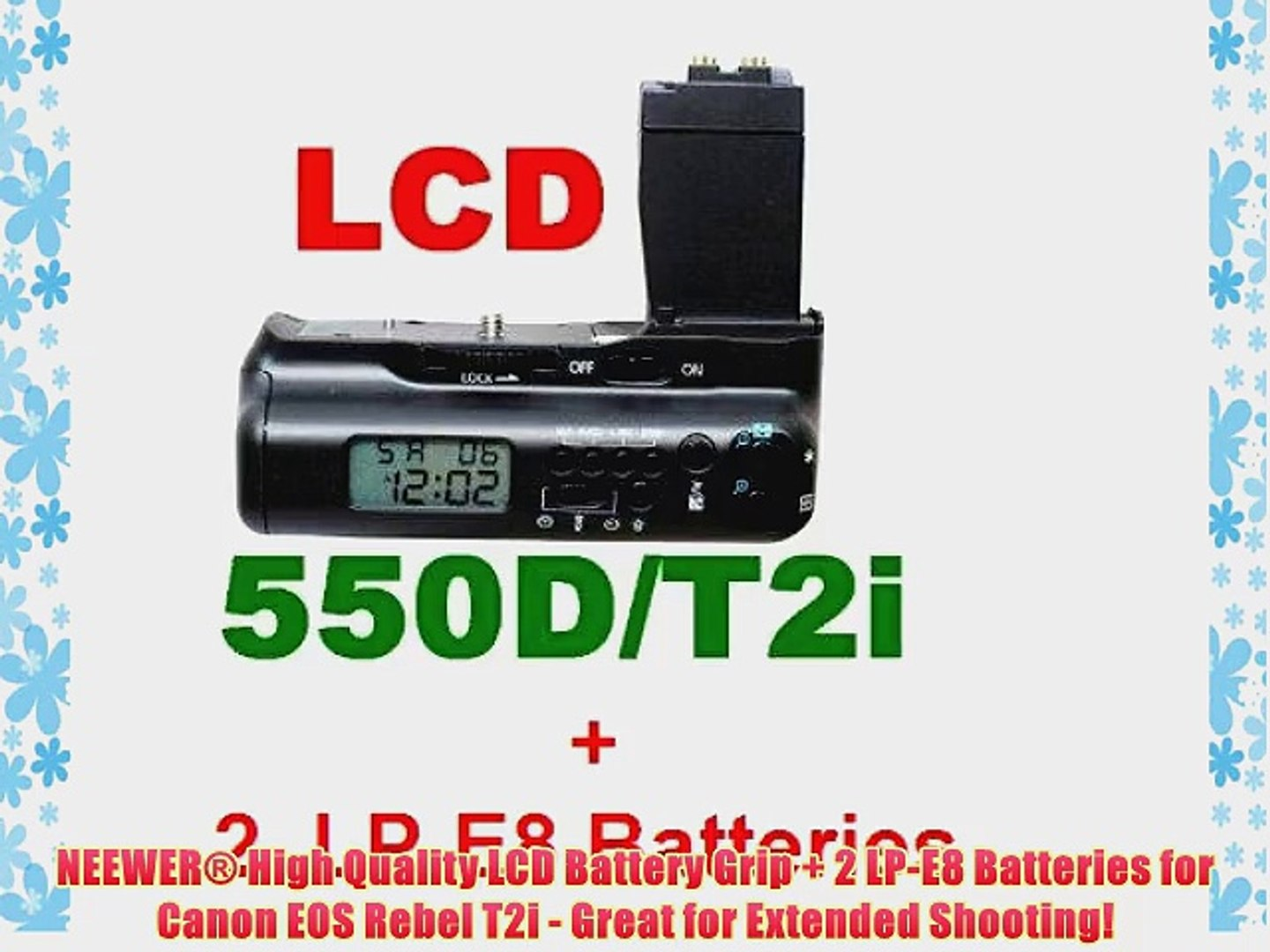 NEEWER? High Quality LCD Battery Grip   2 LP-E8 Batteries for Canon EOS Rebel T2i - Great for