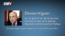 Damien Viguier sur la guerre en Syrie, les lois antiterroristes et la plainte déposée contre Laurent Fabius (13/03/2015)