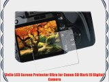 Vello LCD Screen Protector Ultra for Canon 5D Mark III Digital Camera