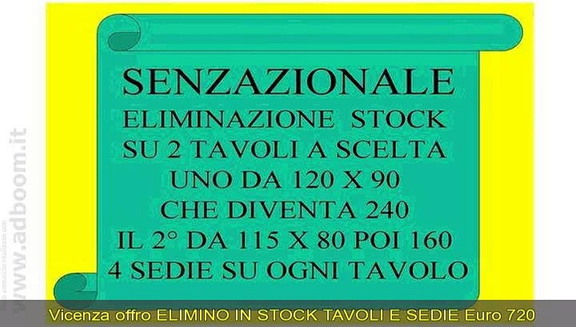 Tavoli E Sedie Vicenza.Vicenza Montecchio Maggiore Elimino In Stock Tavoli E Sedie Euro