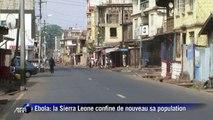 Ebola: la Sierra Leone confine de nouveau sa population