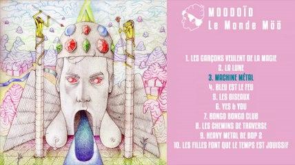 Moodoïd - Machine metal (Official Audio)