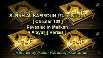Surat Al Kafiroun (Chapter 109) + Translation - Sheikh AbdulRahman Al Sudais