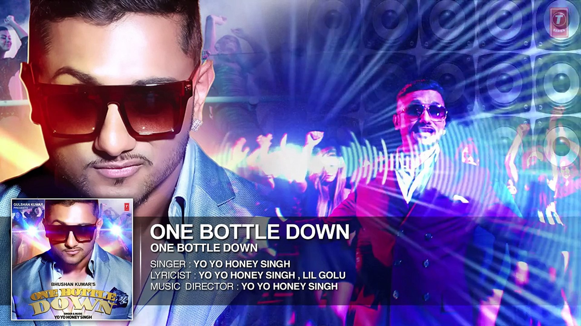 One Bottle Down FULL SONG (Audio) _ Yo Yo Honey Singh