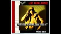 LUC GUILLAUME Ft. EDWIGE MARIE - DJ PLAY [Nouveauté ZOUK AMBIANCE 2015]