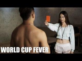 World Cup Fever - JinnyBoyTV