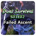 Dual Survival S01E02 - Failed Ascent