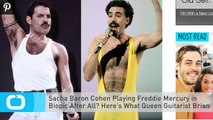 Sacha Baron Cohen Playing Freddie Mercury in Biopic After All? Here's What Queen Guitarist Brian May Said!