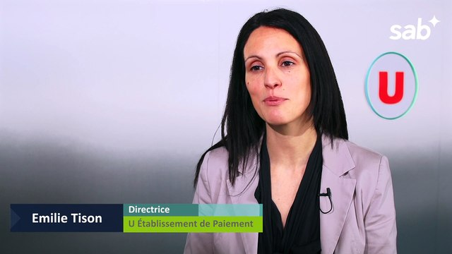 SAB : Témoignage d'Emilie Tison, Directrice d'U Etablissement de Paiement