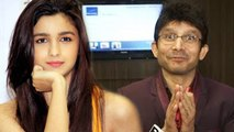 Should Kamaal R Khan Be Arrested For Harassing Alia Bhatt?