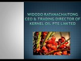 Widodo Ratanachaitong CEO & trading director of kernel oil pte limited