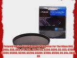 Polaroid Optics IR720 Infrared X-Ray Filter For The Nikon D40 D40x D50 D60 D70 D80 D90 D100