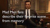 'Mad Men' Fans Share Favorite Scenes From Memory