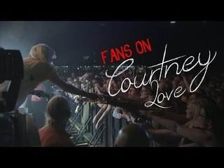 Fans on Courtney Love - Part 1