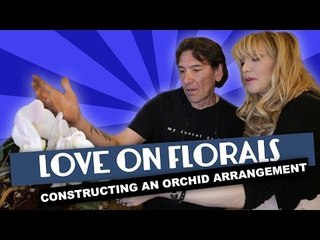 Courtney Love on Florals Part 3 ~ How to Arrange Orchids