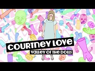 """Valley of the Doll Parts"" by Michael Mouris featuring Courtney Love"