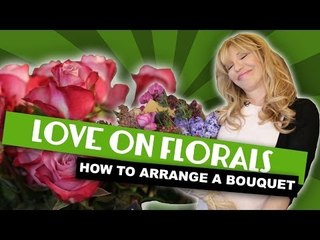 Courtney Love on Florals ~ How to Arrange a Bouquet